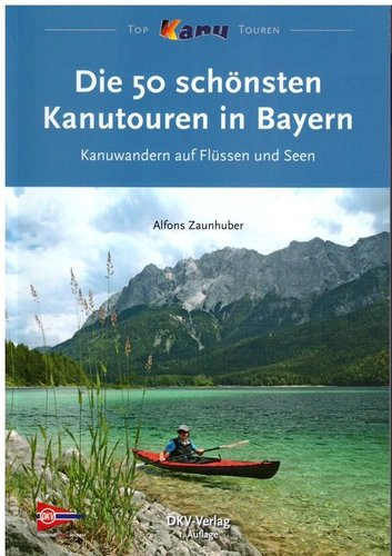 DKV Guide 50 Canoetrips in Bavaria